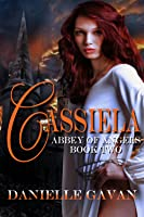 Cassiela. Book Two, Abbey of Angels
