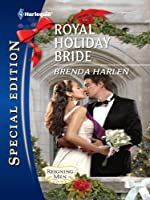 Royal Holiday Bride (Harlequin Special Edition #2160)