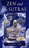 Zen and the Sutras