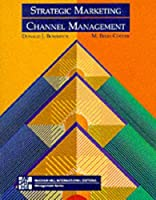 Strategic Marketing Channel Management