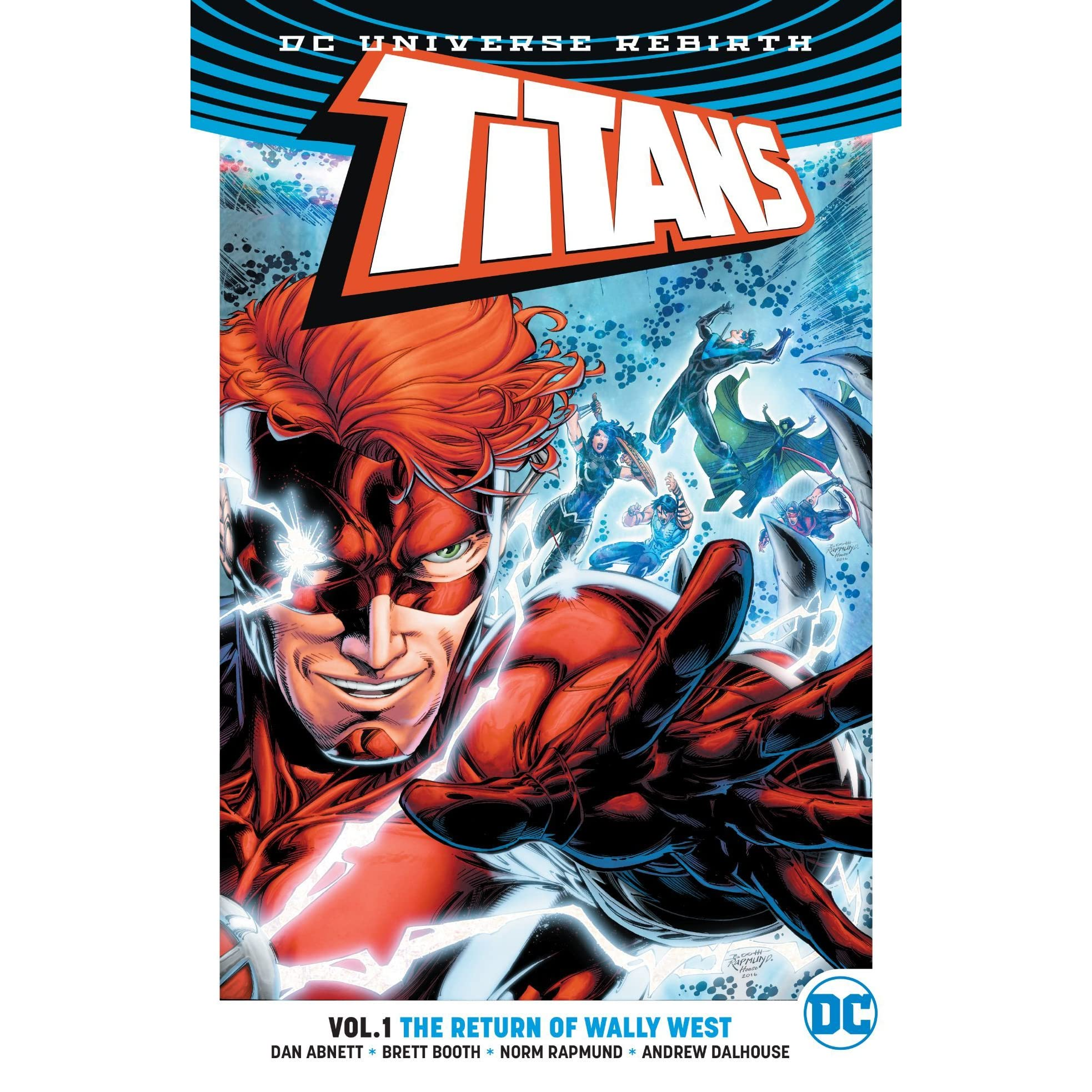 Titans, Volume 1: The Return Of Wally West By Dan Abnett €� Reviews,  Discussion, Bookclubs, Lists