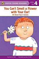 You Can't Smell a Flower with Your Ear (Puffin Young Reader - Learning Volume - 4)