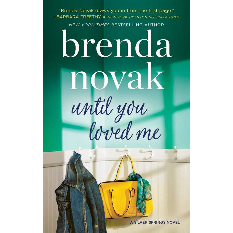 Afbeeldingsresultaat voor Until You Loved Me Brenda Novak