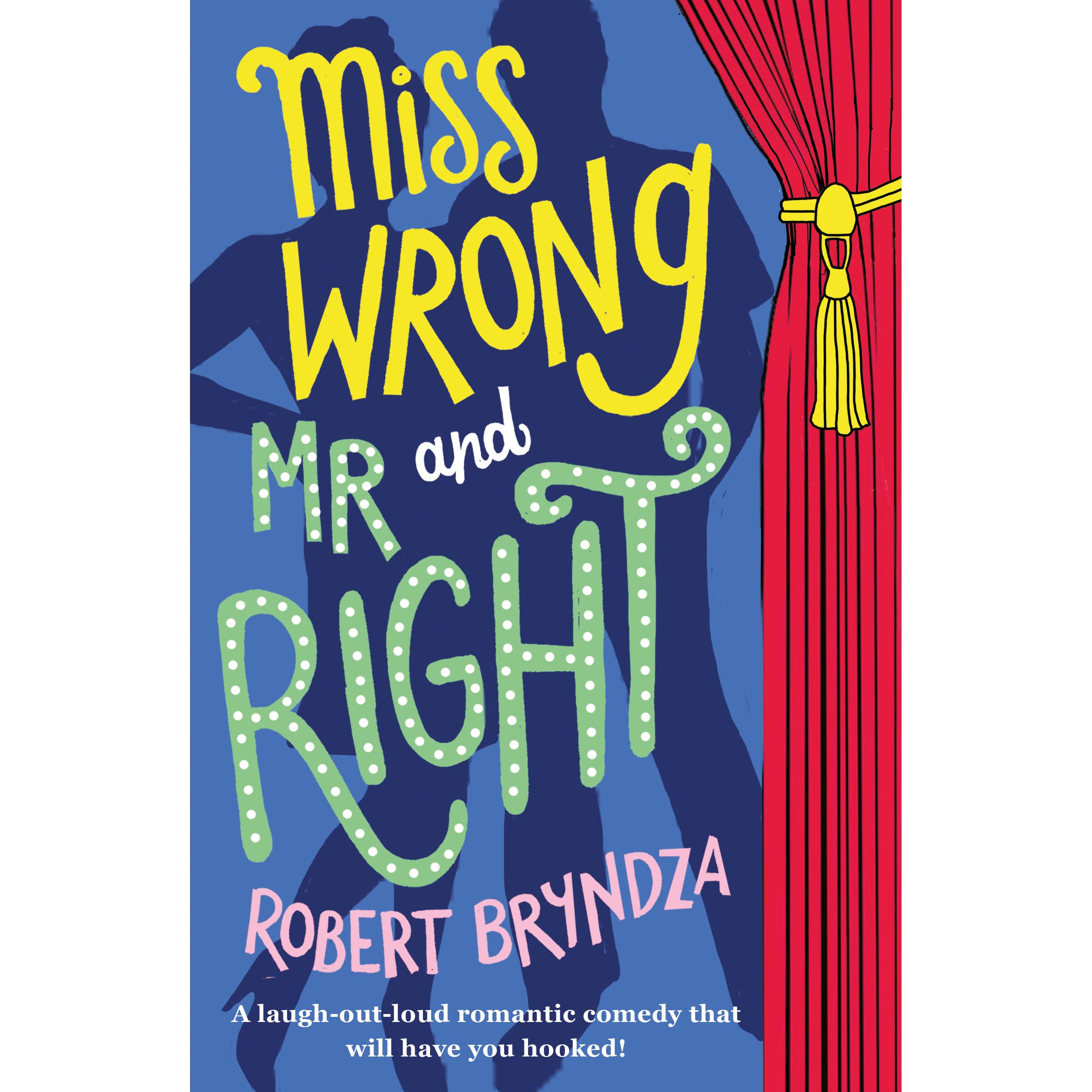 Miss Wrong And Mr Right By Robert Bryndza €� Reviews, Discussion, Bookclubs,  Lists