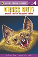 Gross Out!: Animals That Do Disgusting Things (Puffin Young Readers. L4)