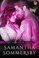 The Temptation (Forbidden, #4)