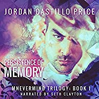 The Persistence of Memory (Mnevermind, #1)