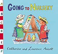 Anholt Family Favourites: Going to Nursery