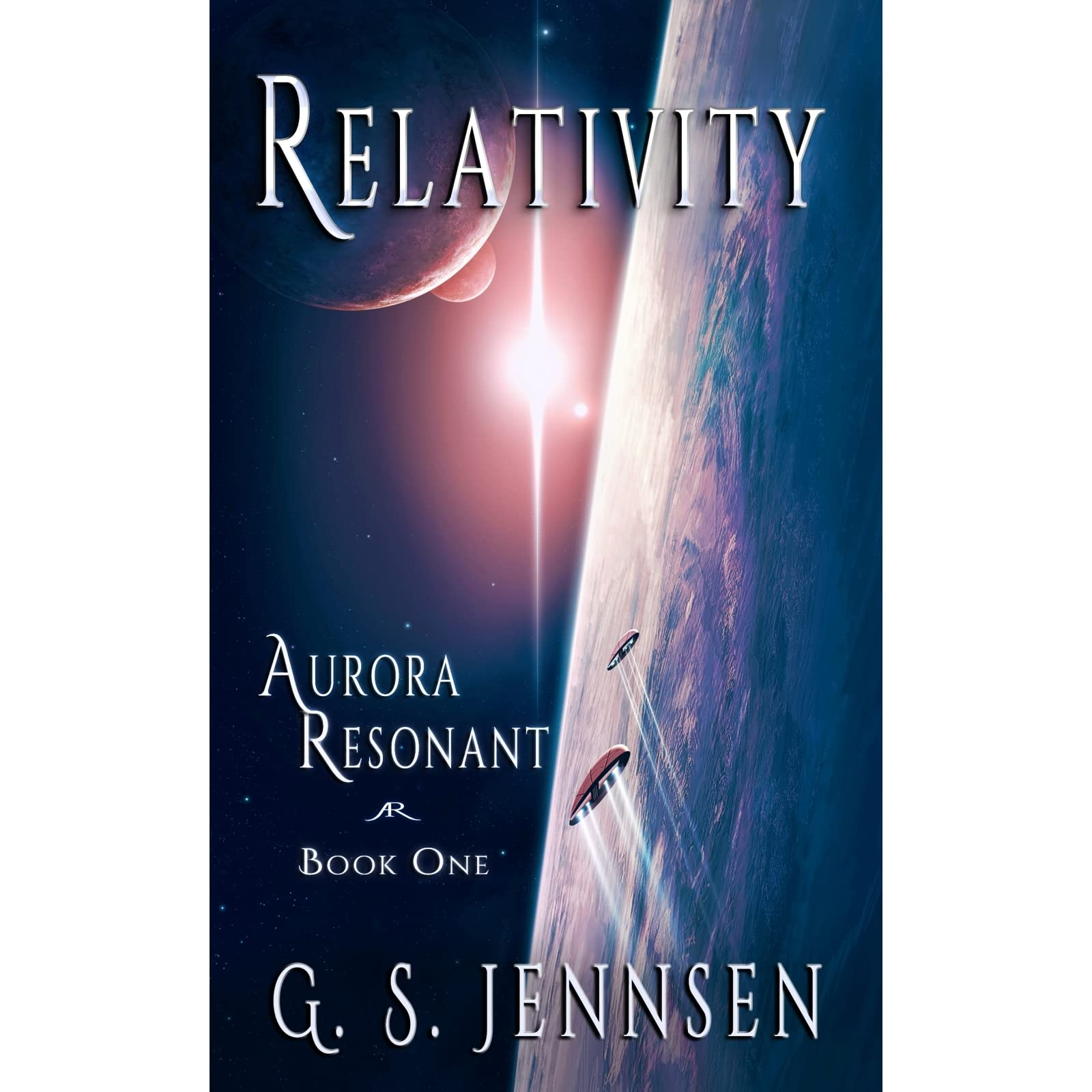 Relativity (aurora Resonant, #1) By Gs Jennsen €� Reviews, Discussion,  Bookclubs, Lists