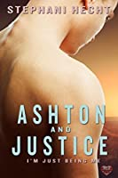Ashton & Justice (I'm Just Being Me Series Book 1)
