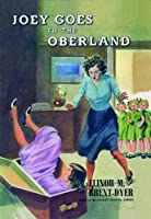Joey Goes to the Oberland (Chalet School)