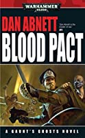 Blood Pact (Gaunt's Ghosts Book 13)