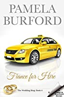 Fiancé for Hire (The Wedding Ring #4)