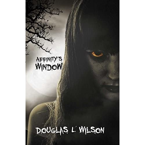 Affinity 39 s window by douglas l wilson reviews for Window quotes goodreads