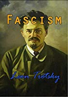 Fascism: What It Is and How to Fight It (Barvas Politics)