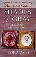 Shades of Gray (Annotated Edition - The Lost Chapters)