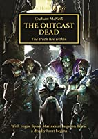 The Outcast Dead (Horus Heresy Book 17)
