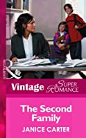 The Second Family (Mills & Boon Vintage Superromance) (You, Me & the Kids, Book 3)