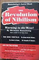 The Revolution of Nihilism: Warning to the West