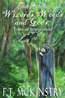 Wizards, Woods and Gods