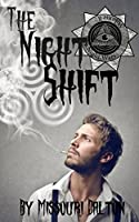 The Night Shift (The Night Wars Book 2)