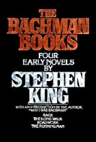 The Bachman Books: Four Early Novels