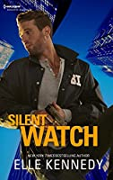 Silent Watch (Silhouette Romantic Suspense)