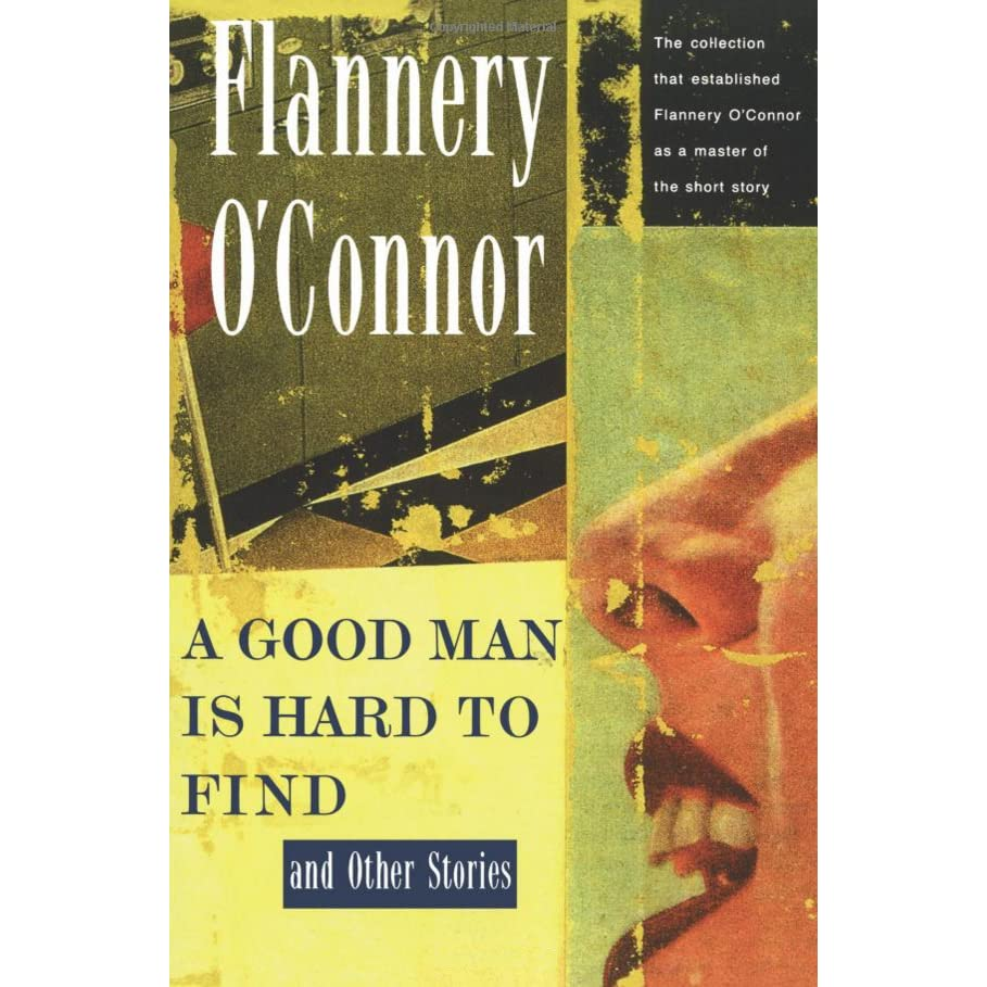 a review of flannery oconnors tale a good man is hard to find A good man is hard to find a good man is hard to find is flannery o'connor's most famous and most discussed story it is an unforgettable tale, both riveting and comic, of the confrontation of a family with violence and sudden death.