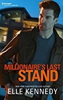 Millionaire's Last Stand (Small-Town Scandals)