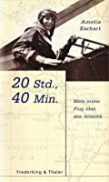 an analysis of 20 hrs 40 min our flight in the friendship a book by amelia earhart Results 21 - 40 of 345  close readingguided readingreading booksreading comprehension  reading comprehension passages - amelia earhart - your students will  students analyze/ respond to a quotation (or more than one) of amelia earhart  20 hours, 40 min: our flight in the friendship: amelia earhart.