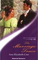 The Marriage Truce (Mills & Boon Historical)