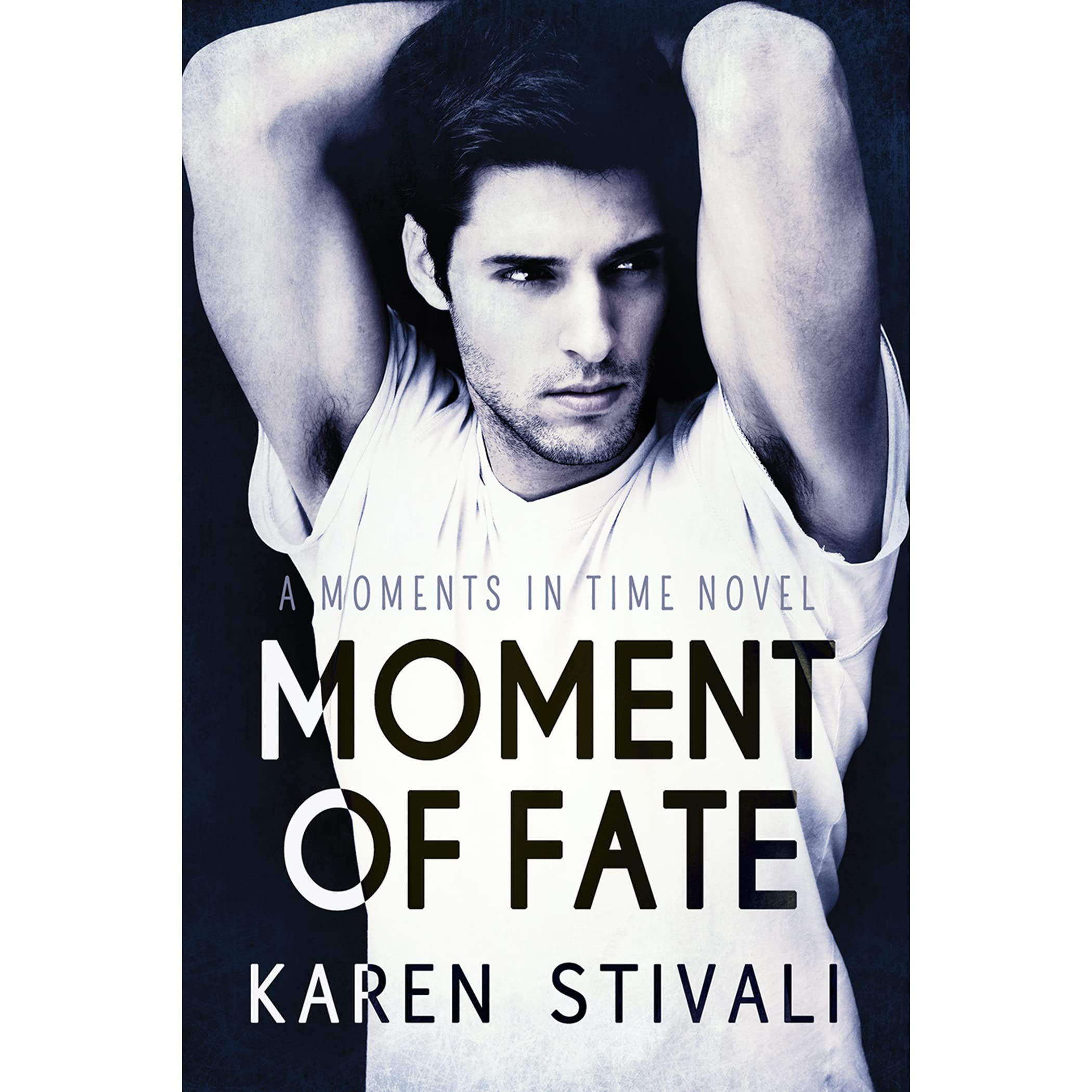 Moment Of Fate (moments In Time, #5) By Karen Stivali €� Reviews,  Discussion, Bookclubs, Lists