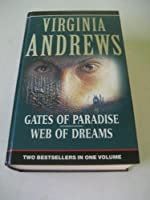 Gates of Paradise and Web of Dreams