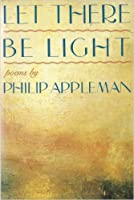 Let There Be Light: Poems