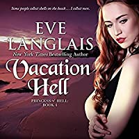 Vacation Hell (Princess of Hell #4) - Eve Langlais