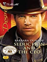 Seduction and the CEO (Montana Millionaires, #1) (Silhouette Desire, #1995)