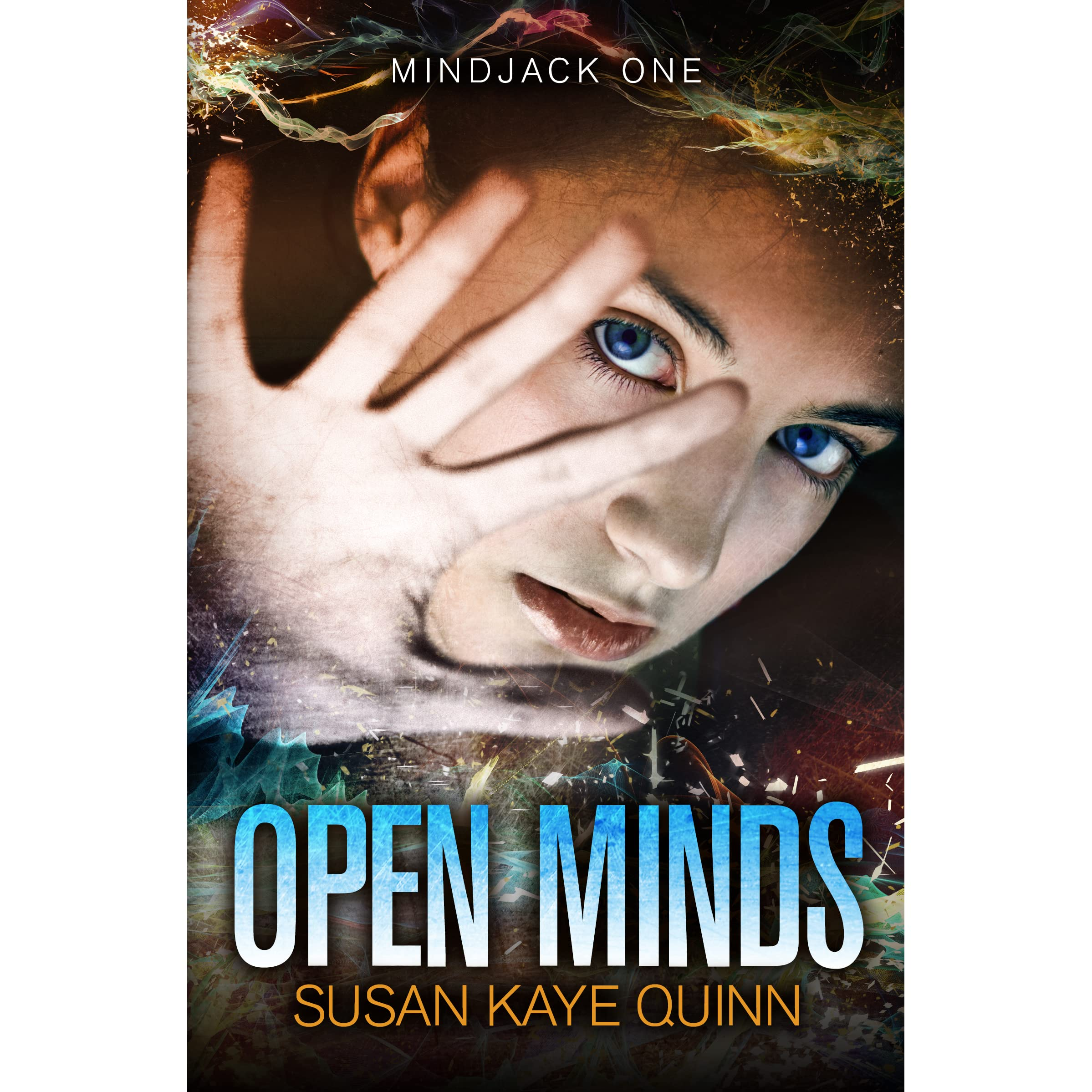 Open Minds (mindjack, #1) By Susan Kaye Quinn €� Reviews, Discussion,  Bookclubs, Lists