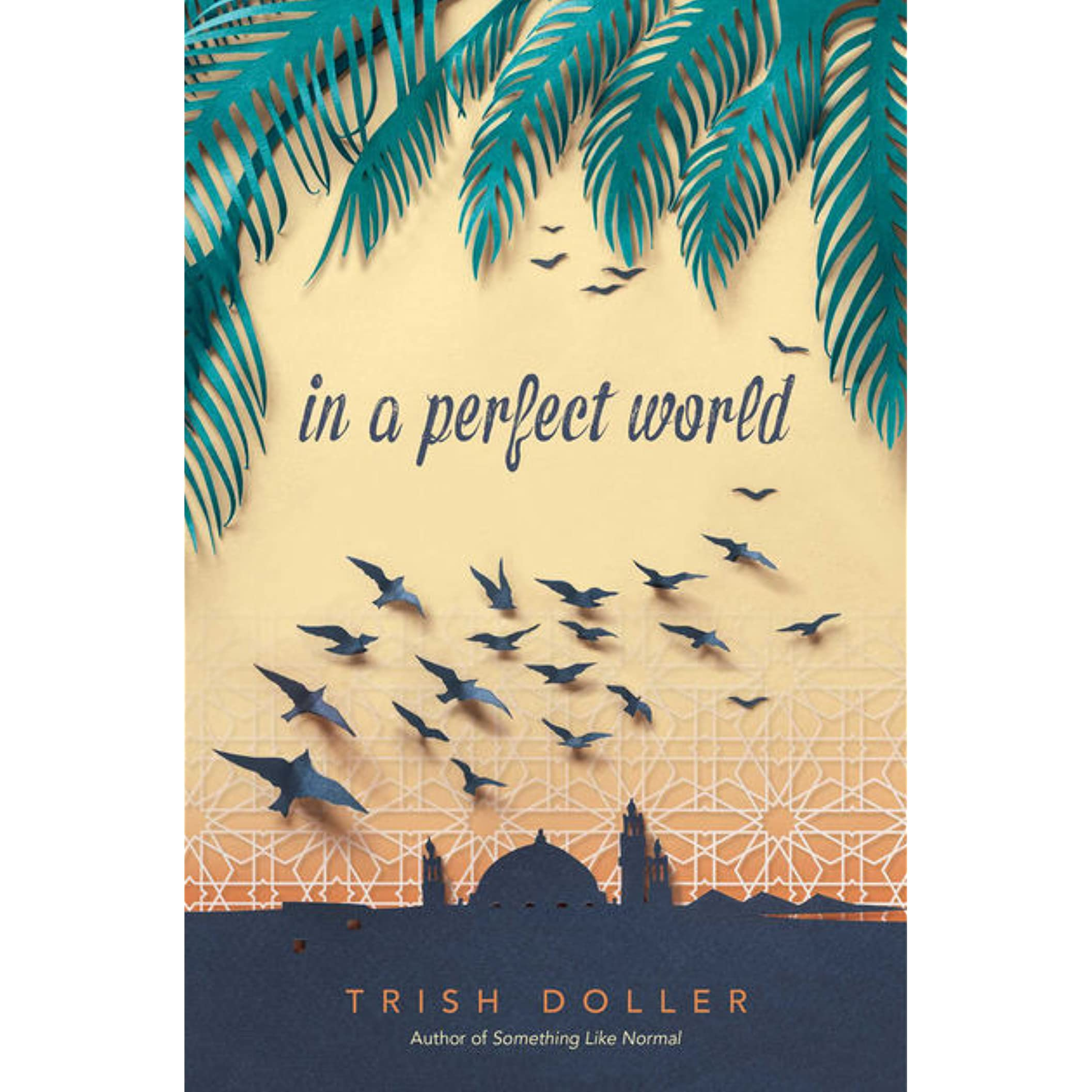 In A Perfect World By Trish Doller €� Reviews, Discussion, Bookclubs, Lists