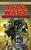 The Mandalorian Armor (Star Wars: The Bounty Hunter Wars #1)