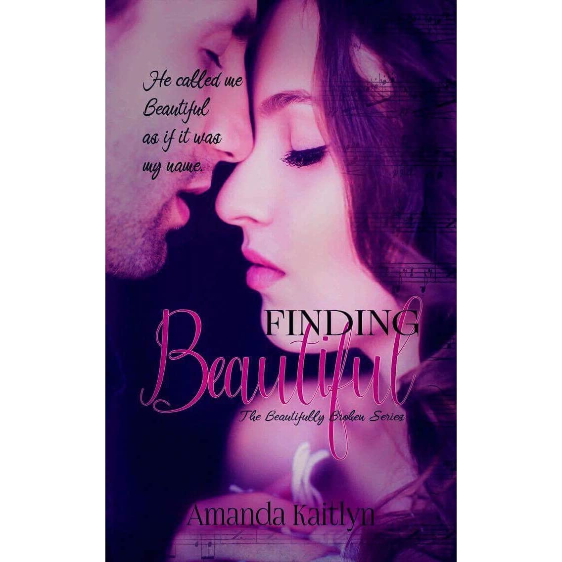 Finding Beautiful (the Beautifully Broken, #1) By Amanda Kaitlyn €� Reviews,  Discussion, Bookclubs, Lists