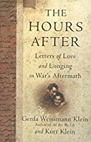 The Hours After: Letters of Love and Longing in War's Aftermath