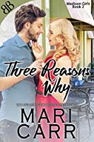Three Reasons Why (Madison Girls Book 2)