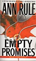 Empty Promises and Other True Cases (Crime Files, #7)