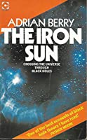 The Iron Sun: Crossing The Universe Through Black Holes