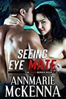 Seeing Eye Mate (The Mate Series Book 1)