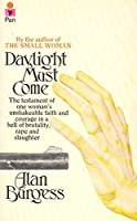 Daylight Must Come: The Story Of Dr. Helen Roseveare