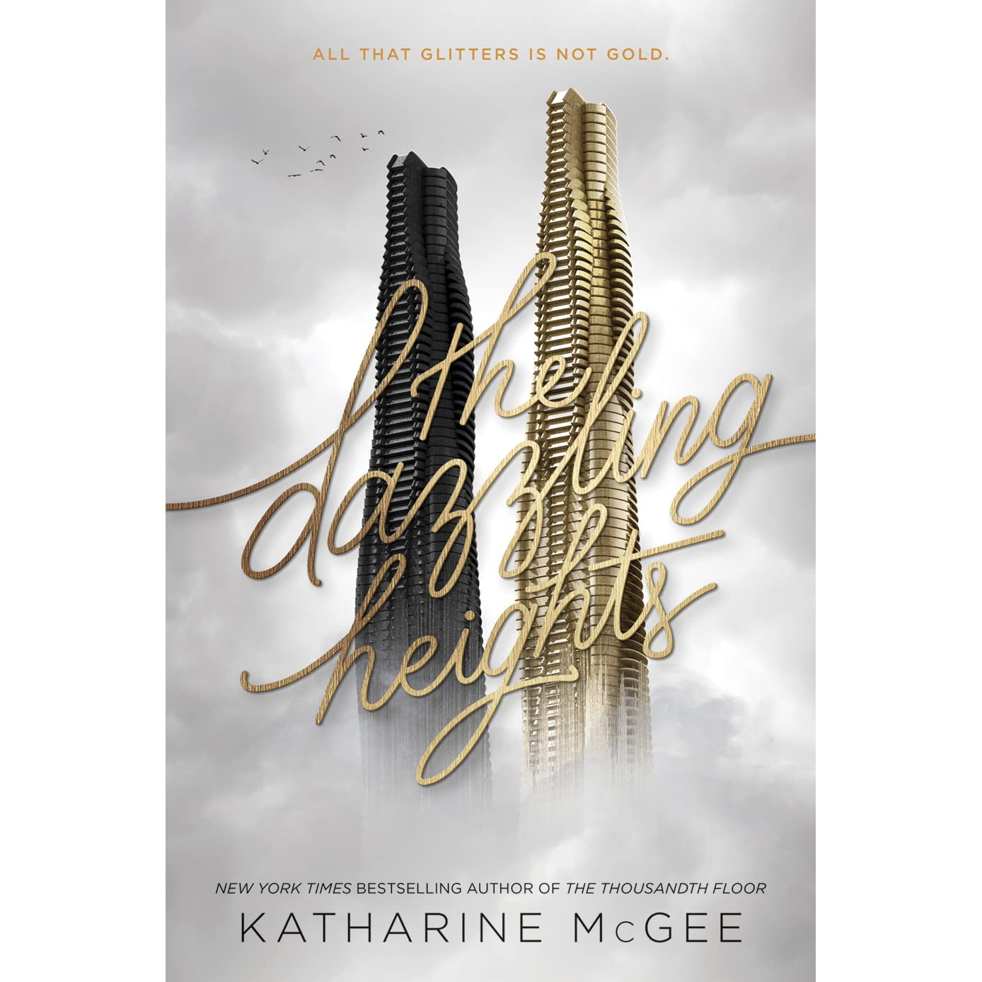 The Dazzling Heights The Thousandth Floor 2 By