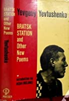 Bratsk Station And Other New Poems