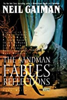 The Sandman, Vol. 6: Fables & Reflections