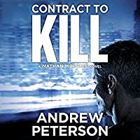 Contract to Kill (Nathan McBride, #5) by Andrew Peterson — Reviews, Discussion, Bookclubs, Lists